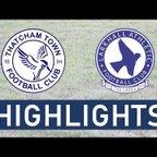 Thatcham Town FC vs Larkhall Athletic FC | Highlights
