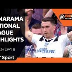 Vanarama National League Highlights: Match Day 8