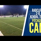Radcliffe 2-0 Kendal Town: Pitchside Cam - Up the Boro