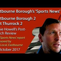 'Sports News': Eastbourne Borough2 v East Thurrock 2 – Jamie Howell Interview