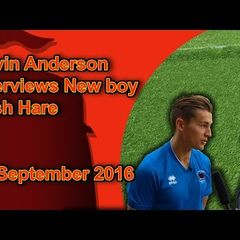 Kevin Anderson Interviews New Boy Josh Hare