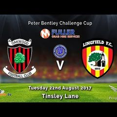 Oakwood FC v Lingfield FC - Peter Bentley Cup - 22-08-2017 - Highlights
