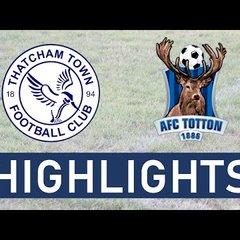 Thatcham Town FC vs AFC Totton | Highlights