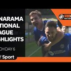 Vanarama National League Highlights: Match Day 6