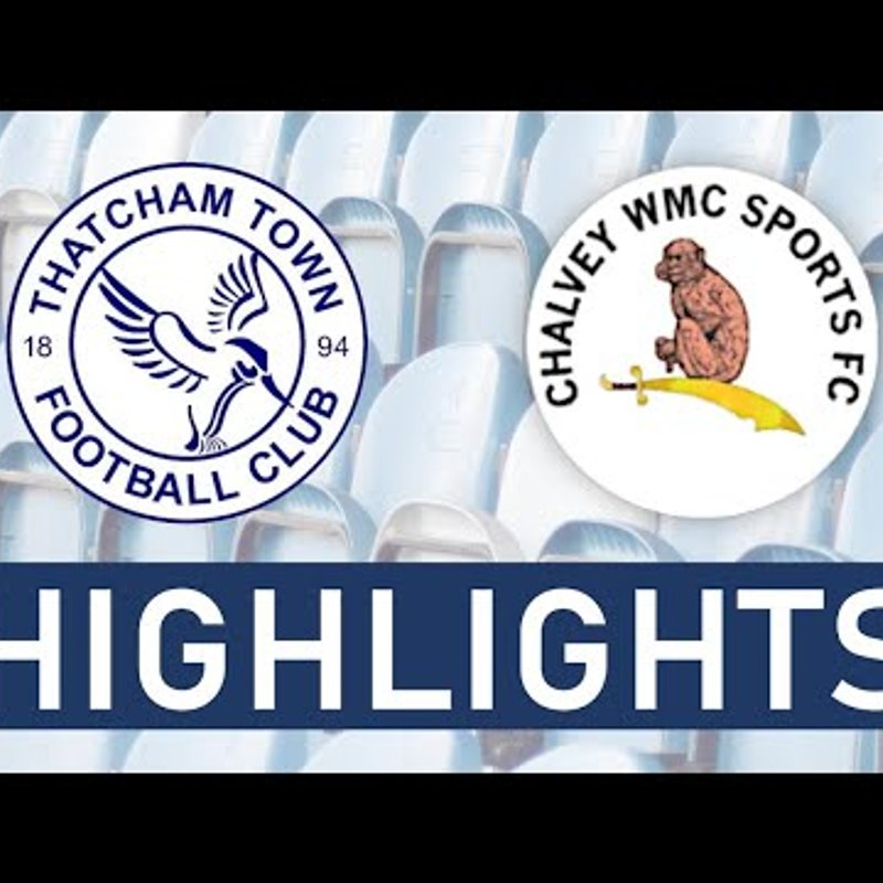 Thatcham Town Development vs Chalvey Sports Reserves | Highlights
