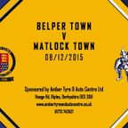 Belper Town 4 - 2 Matlock Town 8th December 2015 Highlights