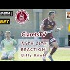 REACTION: Billy Knott - Post Bath City (H) - 31/08/2019