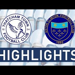 Thatcham Town FC Development vs Aston Clinton Reserves | Highlights