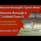 'Sports News': Eastbourne Borough 6 v 0 AFC Uckfield Town - Susses Senior Cup