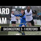 Hard Cam Goals: Basingstoke Town 3-1 Hereford FC