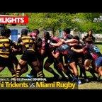2019 04 13 Miami Tridents vs Miami Rugby - Semi Final HIGHLIGHTS
