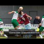 Extended Highlights: Taunton Town 1-4 Bognor Regis Town