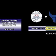 Oxford City FC v Oxford United FC - Oxfordshire Senior Cup  -. Semi Final Highlights