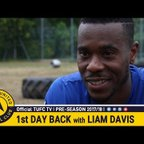 Official TUFC TV | Liam Davis on the 1st Day of Pre-Season Training 28/06/17