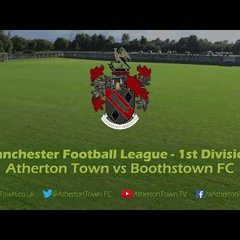 Match Highlights - Town vs Boothstown FC (Sat 16th September 2017)