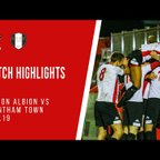 MATCH HIGHLIGHTS | WITTON ALBION 3-1 GRANTHAM TOWN