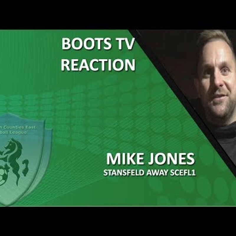 Interview - Assistant manager Mike Jones after Stansfeld vs Welling Town