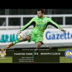 Extended Highlights: Taunton Town 4-0 Bishops Cleeve
