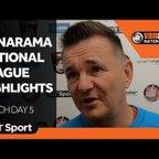 Vanarama National League Highlights: Match Day 5