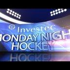 Investec Monday Night Hockey Week 1 - Season 18/19