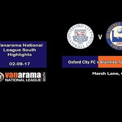 VIDEO | Oxford City FC 1-2 Braintree Town FC