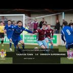 Extended Highlights: Taunton Town 1-0 Swindon Supermarine