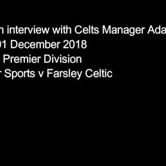 01 December 2018 - Adam Lakeland's post-match interview following the Celts 2-1 EVO-STIK Premier Division victory at Mickleover Sports