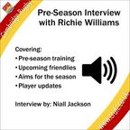 Preseason interview with Richie Williams
