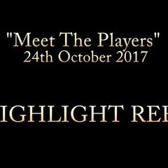 Meet The Players Night 24th OCT 2017