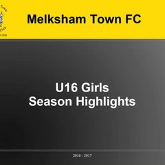 Melksham Town U16 Girls season 16-17 pics and video