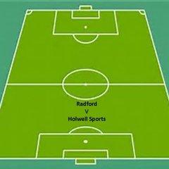 Radford 4-3 Holwell Sports