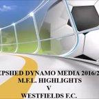 Westfields F.C. M.F.L. Video Highlights By Steve Straw