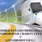 Loghborough F.C. Loughborough Charity Cup Final Video Highlights