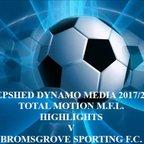 Bromesgrove Sporting F.C. Total Motion M.F.L. 2017/2018