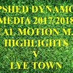 Lye Town F.C. Total Motion M.F.L. 2017/2018