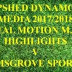 Bromsgrove Sporting F.C. Total Motion M.F.L. 2017/2018