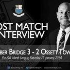 Neil Reynolds Post Match Interview 130118