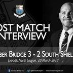 Neil Reynolds Post Match Interview 20/03/18
