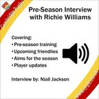 Preseason interview with Richie Williams