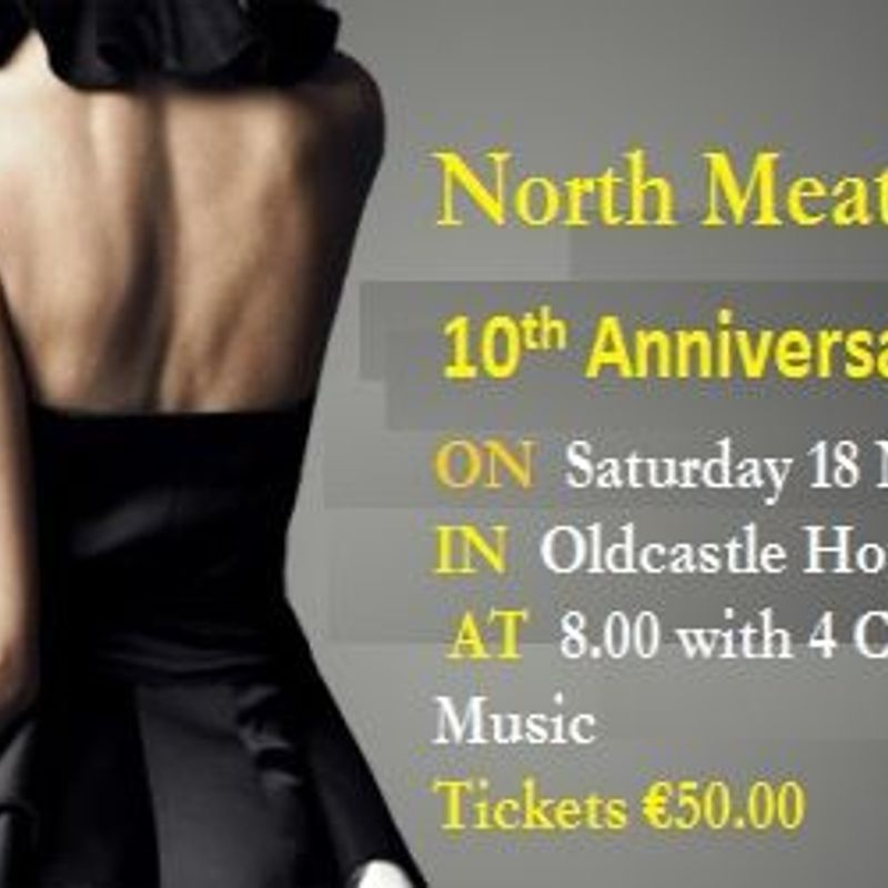 North Meath's 10 Year Anniversary Dinner Dance