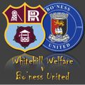 Whitehill Welfare vs. Bo'ness United