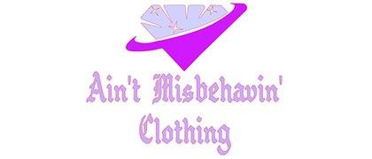 Ain't Misbehavin' Clothing
