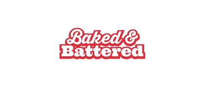 Baked & Battered