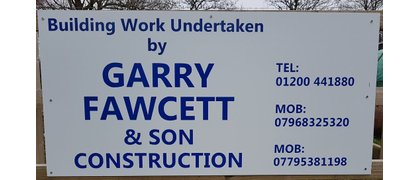 GARRY FAWCETT AND SON CONSTRUCTION