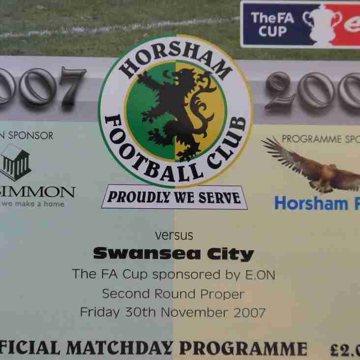 Football Programmes of Yesteryear No. 6: Horsham v Swansea City, Friday 30th November 2007