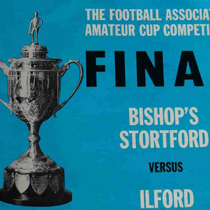 Football Programmes of Yesteryear No. 7: FA Amateur Cup Final, Bishop's Stortford v Ilford, 20th April 1974