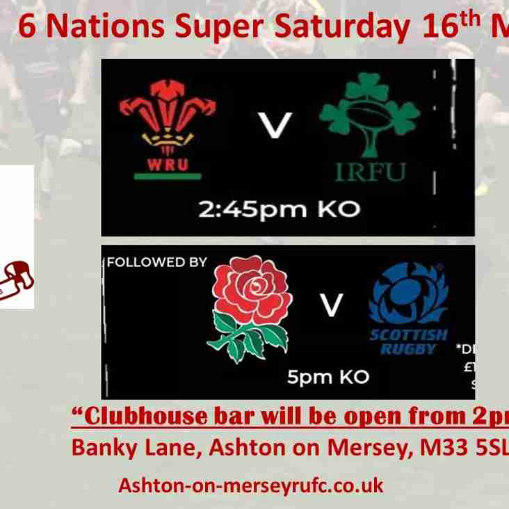 Club open at 2pm - 6 Nations Super Saturday 16th March