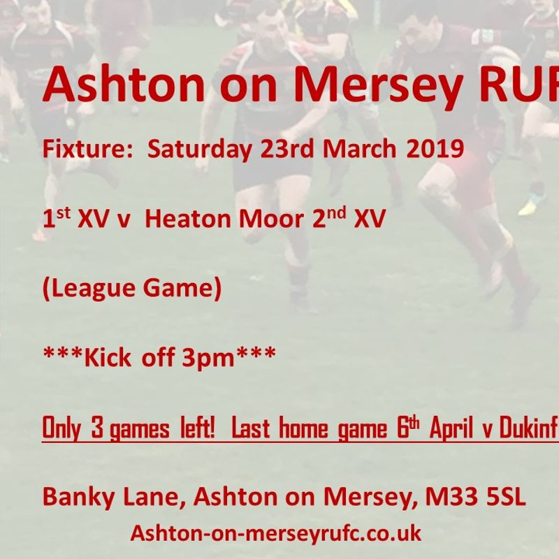 Sat 23rd March 1st XV v Heaton Moor 2s