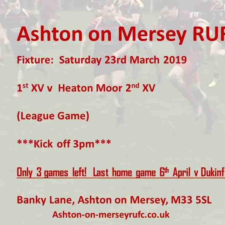 Sat 23rd March 1st XV v Heaton Moor 2s
