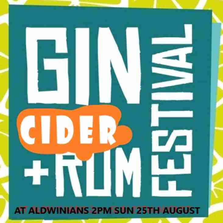 ALDWINIANS  RUM ,GIN AND CIDER FESTIVAL-  SUNDAY 25TH AUGUST